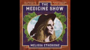 """Melissa Etheridge new album """"The Medicine Show"""""""