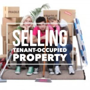 Selling Tenant Occupy Property