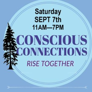 Conscious Connections wellness gathering poster for event at Tahoe Paradise Park Sept 7th, 2019