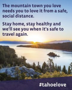 beautiful Tahoe urges visitors to stay home during this pandemic
